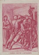FRANCHIGIA - VIAGGIATA VIA AEREA  L'EUROPA CONTRO L'ANTIEUROPA  - VIAGGIATA PER LISCATE ( MILANO) - 1900-44 Victor Emmanuel III