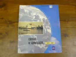 Centrale Thermique De Gennevilliers 1919-1991 EDF- GDF GRPT - Boeken, Tijdschriften, Stripverhalen