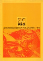 Catalogue RIO 1984 Automobili D'epoca Per Amatori 1/43 - En Italien - Catalogues & Prospectus