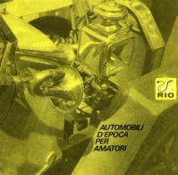 Catalogue RIO 1974 Automobili D'epoca Per Amatori 1/43  - En Italien - Catalogues & Prospectus