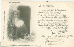 La Provence 1902; Le Tambourin - Voyagé. (Poëmes De Provence De Jean Aicard) - Provence-Alpes-Côte D'Azur