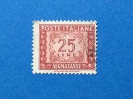 1947 ITALIA SEGNATASSE 25 LIRE FILIGRANA RUOTA FRANCOBOLLO USATO STAMP USED - 1946-.. Republiek