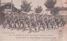 Les RUSSES AU CAMP DE MAILLY Départ Pour L'Exercici (Au Dos Cachet Du 77e Bataillon De Tirailleurs Sénégalais) - Mailly-le-Camp