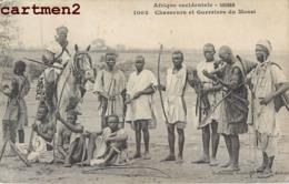 CHASSEURS ET GUERRIERS DU MOSSI SCENE TYPE ETHNIE ETHNOLOGIE SOUDAN AFRIQUE - Sudan