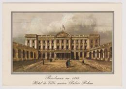33 - Bordeaux En 1845 - Hôtel De Ville Ancien Palais Rohan - Vieilles Gravures  - Ed. L. CHATAGNEAU N 4870 - Bordeaux