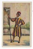 CPA - Italie - Vatican - Guardia Svizzera - Tenuta Di Mezza Gala - Folklore - Costume - Armée - Vaticano