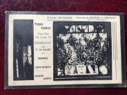 ANDERLECHT-----cpa Pub Des Pompes Funèbres Spanoghe Florent-fabriquant De Meubles Et Cercueils - Anderlecht