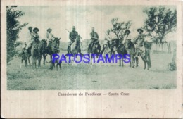 124151 BOLIVIA SANTA CRUZ COSTUMES HUNTER CAZADORES DE PERDICES  POSTAL POSTCARD - Bolivia