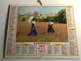 Calendrier - Almanach Des P.T.T RHONE - 1975 - Pays De La Loire (Moulin) / Provence (Provençales En Costumes) - Kalenders
