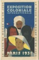 75 Paris Exposition Coloniale 1931 Le Tour Du Monde En Un Jour Affiche De L'Exposition Carte De Présentation - Expositions