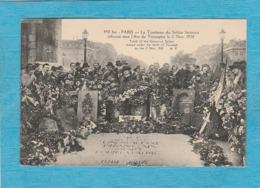 Paris. - Le Tombeau Du Soldat Inconnu Inhumé Sous L'Arc De Triomphe Le 11 Novembre 1920. - Arrondissement: 08