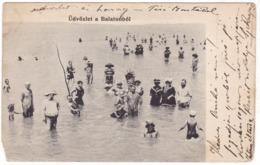 # 10736 Hungary, Balaton Older Greetings Postcard Mailed 1906: At The Bath - Hongrie