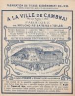 -  59 - CAMBRAI - Dépliant De Fabrique De Mouchoirs Et Articles Pour Trousseaux & Layettes - Reclame