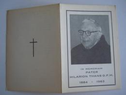 Doodsprentje Priester Pater Hilarion Thans O.F.M. Oudstrijder 1914-18 Geboren Maastricht 1884 +Smeermaas-Lanaken 1963 - Devotion Images
