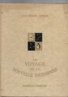 Livre Ancien 1953 Le Voyage De La Nouvrelle Incomprise - Boeken, Tijdschriften, Stripverhalen