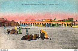 ALGERIE  COLOMB-BECHAR  Place Du Marché   ........  (Ref H2291 ) - Bechar (Colomb Béchar)