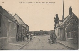60 NOAILLES   Rue Et Place Boncourt - Noailles