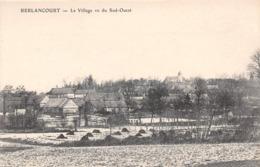 BERLANCOURT - Le Village Vu Du Sud-Ouest - Vue Générale - Altri Comuni