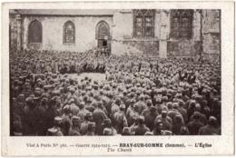 CPA 80 - BRAY SUR SOMME (Somme) - L'Eglise. Guerre 1914-1915, Visé N°361 (militaires) - Ed. Huret - Bray Sur Somme