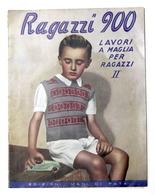 Rivista Moda - Ragazzi 900 Lavori A Maglia Per Ragazzi II - Anni '40 Con Modello - Libri, Riviste, Fumetti