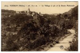 69  YZERON   LE VILLAGE A PIC ET LA ROUTE NATIONALE - France