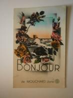 39 Mouchard. Bonjour De Mouchard (A5p83) - Frankreich