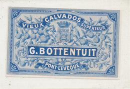 530 / ETIQUETTE VIEUX  CALVADOS  G.   BOTTENTUIT  PONT L'EVEQUE (CALVADOS) - Labels