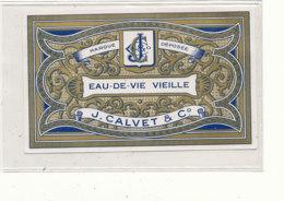 541 / ETIQUETTE -  EAU DE VIE VIELLE J. CALVET & Co - Unclassified