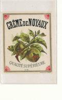 551 / ETIQUETTE -   CREME DE NOYAUX  QUALITE SUPERIEURE N° 101 - Etiquettes