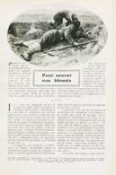 Pur Savoir Nos Blessés /  Article,  Pris D`un Magazine / 1912 - Ohne Zuordnung
