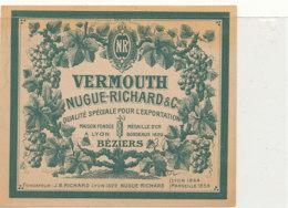 AN 667 / ETIQUETTE     VERMOUTH  NUGUE RICHARD  BEZIERS - Labels