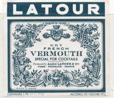 AN 675 / ETIQUETTE     VERMOUTH  LATOUR   PARIS BORDEAUX - Unclassified
