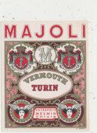 AN 676 / ETIQUETTE     VERMOUTH  TURIN   MAJOLI  MESMIN THIAIS - Labels