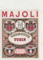 AN 676 / ETIQUETTE     VERMOUTH  TURIN   MAJOLI  MESMIN THIAIS - Etiketten