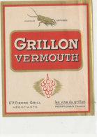 AN 677 / ETIQUETTE     VERMOUTH   GRILLON  PIERRE GRILL  PERPIGNAN - Labels