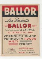 AN 679 / ETIQUETTE     VERMOUTH  BALLOR   ASTI FERNET   NICE - Etiquettes