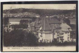 14306 . DEAUVILLE . CHATEAU DE M. DE ROTHSCHILD . LL . CIRCULEE EN 1914 - Deauville