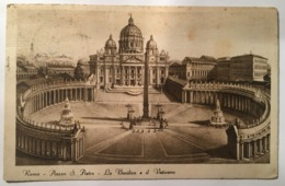 V 10766 Roma - Piazza S. Pietro - La Basilica E Il Vaticano - San Pietro