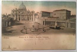 V 10767 Roma - Piazza S. Pietro - La Basilica E Il Vaticano - San Pietro