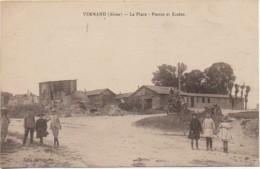 02 VERMAND  La Place - Postes Et Ecoles - Francia