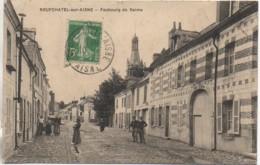 02 NEUFCHATEL-sur-AISNE   Faubourg De Reims - Francia