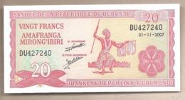 Burundi - Banconota Non Circolata Da 20 Franchi P-27d.5 - 2007 #18 - Burundi