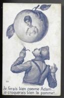 Carte Humoristique - Je Ferais Bien Comme Adam... Je Croquerais Bien La Pomme !...  1918 - Umoristiche