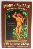 C. P. A. : 33 Publicité Du VIN Du Docteur GEHO, 68, Rue Du Loup, BORDEAUX, TRES RARE - Bordeaux