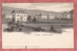 Peseux - Quartier Neuf - Ca. 1905 - NE Neuchatel