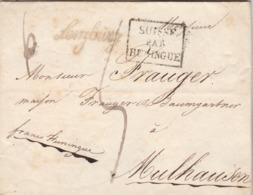 Lettre Marque Postale Cursive LENZBURG Taxe Manuscrite Cachet SUISSE Par HUNINGUE  Verso PP Port Payé Mulhouse 9/5/1826 - Zwitserland