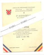 MENU - Union Des Prisonniers Politiques Section De SERAING - Banquet Du Xe Anniversaire 1955- Guerre, France (b269) - Menus