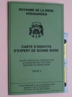 HOEGAARDEN Carte D'Identité D'Expert De Bonne Bière + 5 Etiketten ( Zie / Voir / See / Zie Foto ) ! - Bière