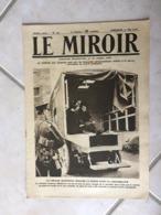 Le Miroir, Guerre 1914-1918 - Hebdomadaire N°130 - 21.5.1916 - L'Europe Et Le Reste Du Monde En Guerre - Guerre 1914-18