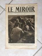 Le Miroir, Guerre 1914-1918 - Hebdomadaire N°133 - 11.6.1916 - La France Et Le Monde En Guerre - Guerre 1914-18